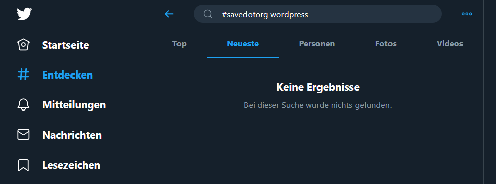 """Der Screenshot zeigt die Twitter-Web-App mit den Suchbegriffen """"#SaveDotOrg"""" und """"WordPress"""" und dem Hinweis """"Keine Ergebnisse""""."""