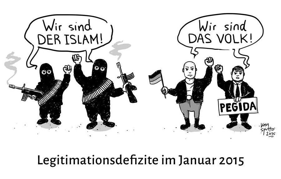 """Zwei maskierte Terroristen mit Schnellfeuergewehren rufen """"Wir sind der Islam!"""". Daneben stehen zwei Männer mit Deutschlandfahne und Pegida-Schild und rufen """"Wir sind das Volk!"""", alle mit erhobenen Fäusten. Darunter die Bilderunterschrift """"Legitimationsdefizite im Januar 2015""""."""