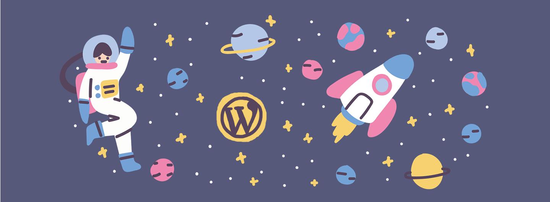 Eine naiv wirkende Illustration mit Rakete, Astronout, Sternen und Planeten. Einer der Planeten trägt das WordPress-Logo.